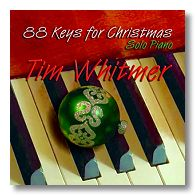 Tim Whitmer's 88 Keys for Christmas CD