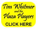 Tim Whitmer and the Plaza Players
