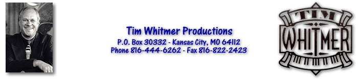 Tim Whitmer Productions, Kansas City, MO - KC's Piano Man